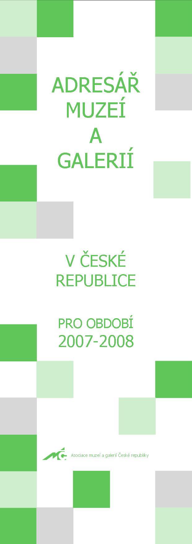 Adresář muzeí a galerií v České republice pro období 2007–2008 8d26f50915